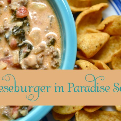 Cheeseburger {in paradise} Soup