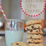 {Best Ever} Chocolate Chip Cookie Recipe