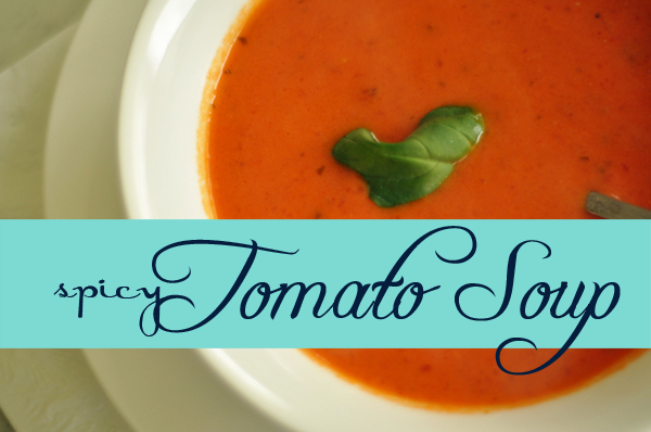{spicy} Tomato Soup