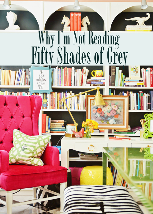 Why I'm Not Reading Fifty Shades of Grey