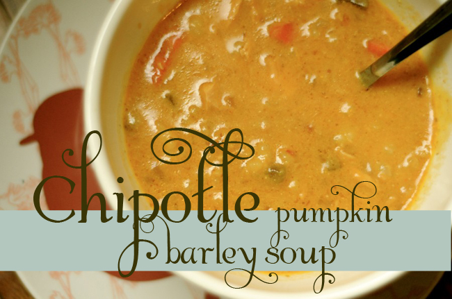 {Chipotle Pumpkin Barley Soup} with chicken