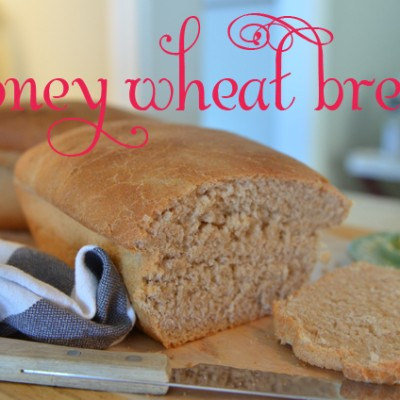 31 Days to Hospitality::Day 23 Homemade Honey Wheat Bread