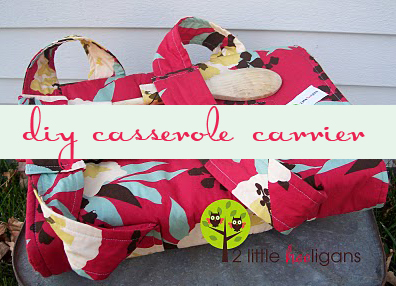 12 Days of {handmade} Christmas Tutorials::Day 11 Casserole Carrier