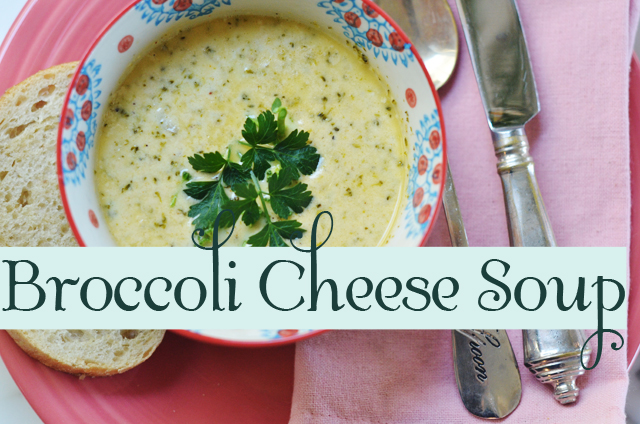 Broccoli Soup {with cheese}