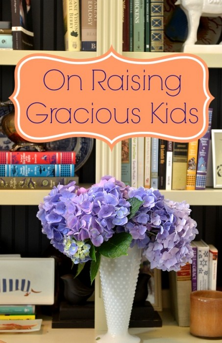 On Raising Gracious Kids