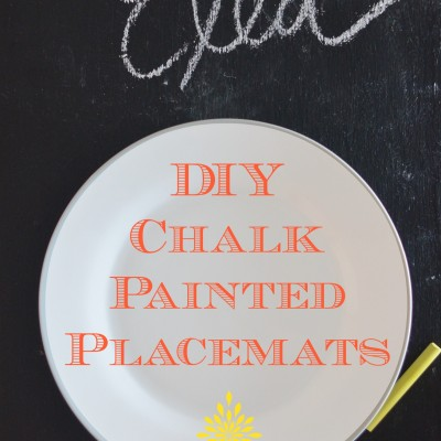 DIY Chalk Paint Placemats