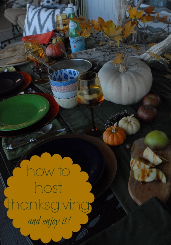 How to Host Thanksgiving {And Enjoy It!}